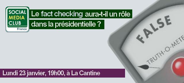 conférence Social Media Club France - le fact checking aura t il un role dans la presidentielle